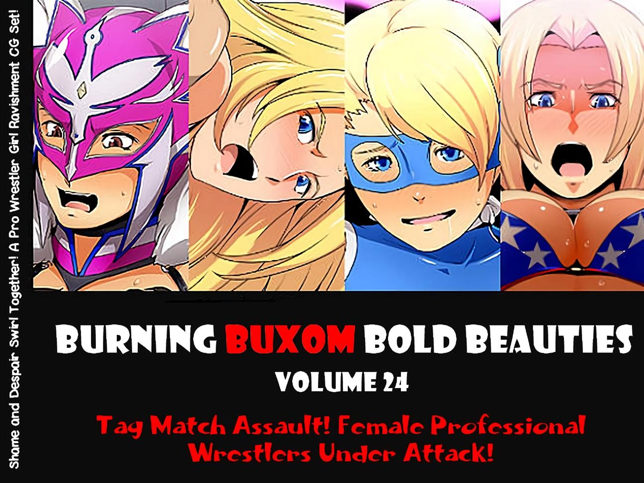 BURNING BUXOM BOLD BEAUTIES VOLUME 24 Tag Match Assault! Female Professionals Wrestlers Under Attack! - Foto 1