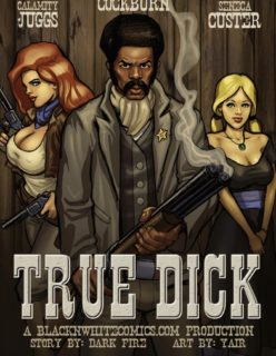 True Dick [BlackNwhite]